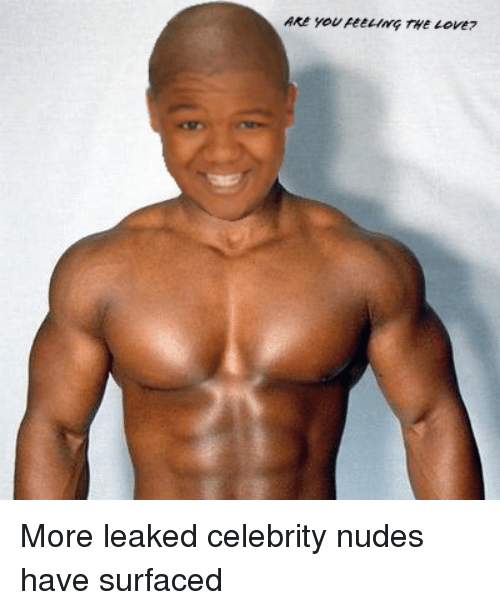 Love Nudes And Celebrity Nudes Are You Peetims The Love More Leaked
