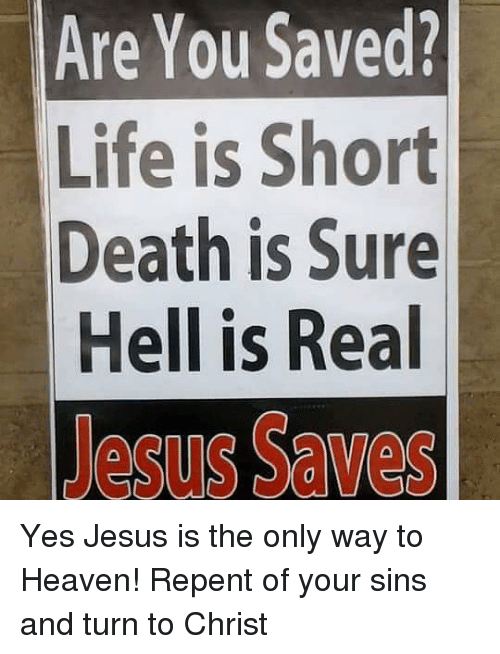 Saved—From Hell to Heaven or From Death to Life?