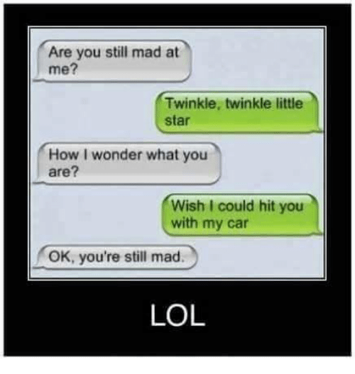 are you still mad at me twinkle twinkle little star 5114813 ✅ 25 best memes about are you still mad at me are you still,Still Mad Meme