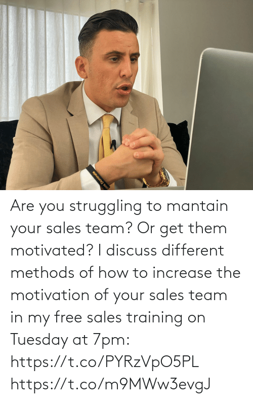 Memes, Free, and How To: Are you struggling to mantain your sales team? Or get them motivated?   I discuss different methods of how to increase the motivation of your sales team in my free sales training on Tuesday at 7pm: https://t.co/PYRzVpO5PL https://t.co/m9MWw3evgJ