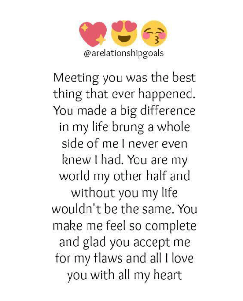 Meeting You Was The Best Thing That Ever Happened You Made A Big