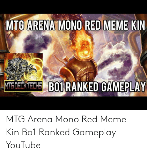 ARENA MONO RED MEME MTG KIN METCH BO1 RANKED GAMEPLAY MTG Arena Mono