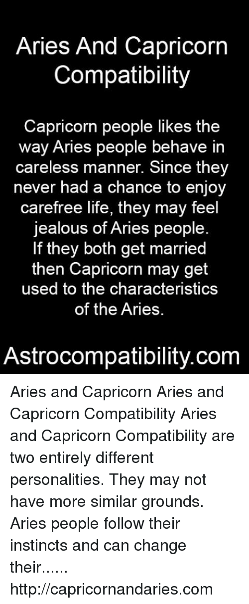 Aries and Capricorn Compatibility Capricorn People Likes the