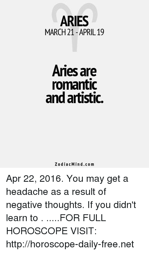 ARIES MARCH 21-April19 Aries Are Romantic and Artistic