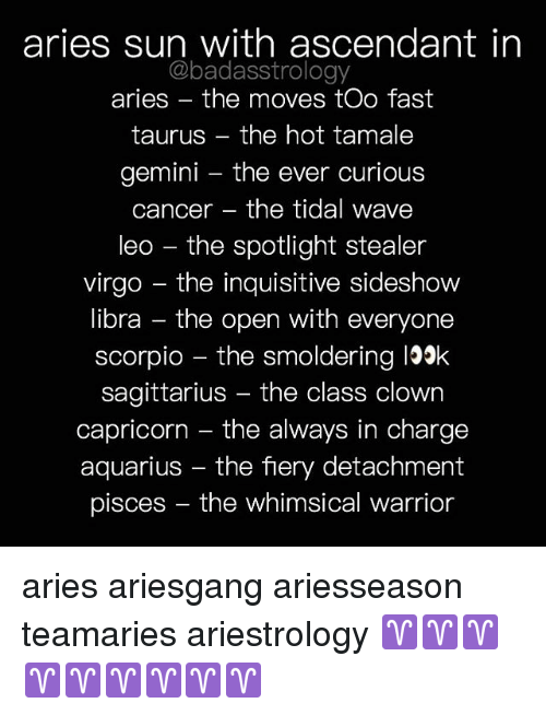 Aries Sun With Ascendant in Aries the Moves Too Fast Taurus the Hot