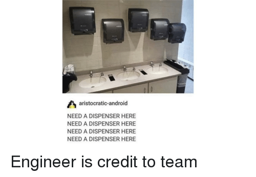 Android, Team Fortress 2, and Engineer: aristocratic-android  NEED A DISPENSER HERE  NEED A DISPENSER HERE  NEED A DISPENSER HERE  NEED A DISPENSER HERE