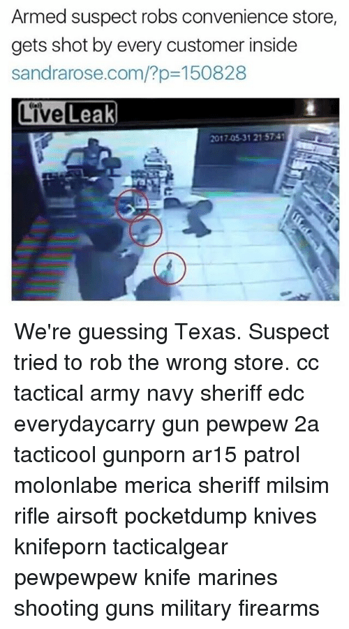 Armed Suspect Robs Convenience Store Gets Shot by Every