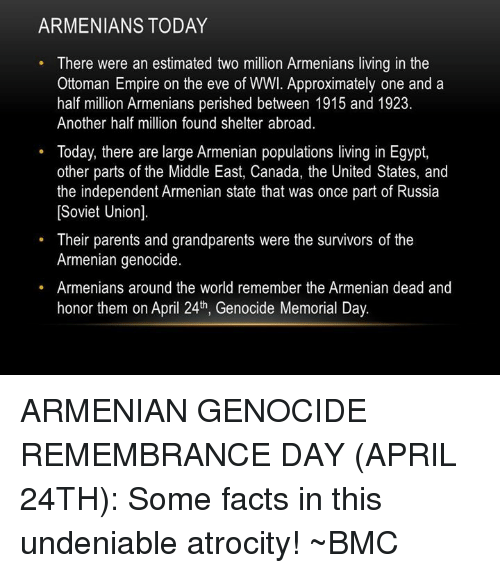 ARMENIANS TODAY There Were an Estimated Two Million