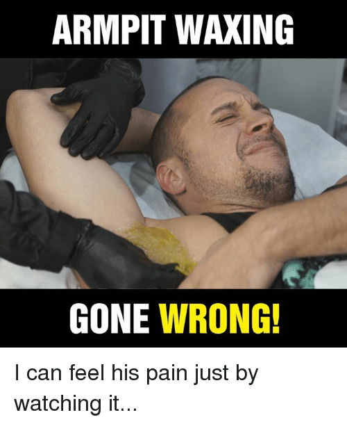 Dank, Pain, and Armpit: ARMPIT WAXING  GONE WRONG! I can feel his pain just by watching it...