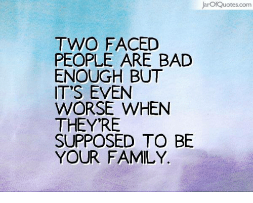 Arofquotescom Two Faced People Are Bad Enough But Its Even Worse