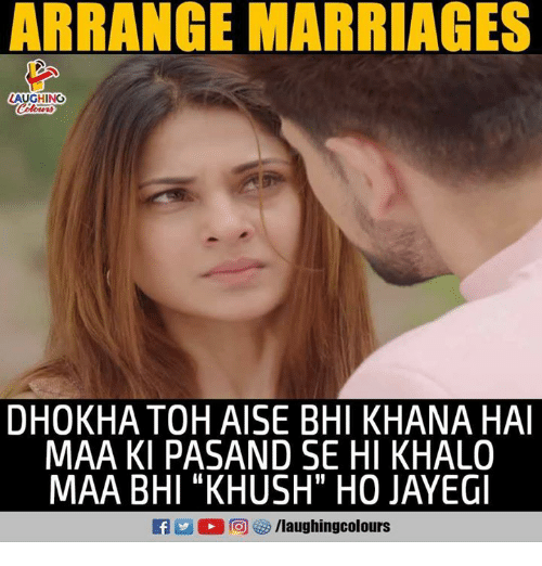 "Indianpeoplefacebook, Arrange-Marriages, and Toh: ARRANGE MARRIAGES  AUGHINO  DHOKHA TOH AISE BHI KHANA HA  MAA KI PASAND SE HI KHALO  MAA BHI ""KHUSH"" HO JAYEGI"