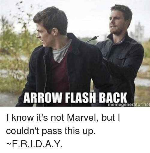 arrow flash back memegeneratornet i know its not marvel but 4262466 ✅ 25 best memes about flashes flashes memes