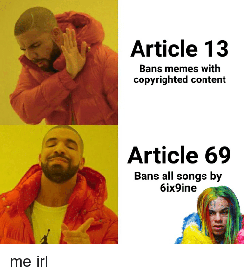 Article 13 Bans Memes With Copyrighted Content Article 69