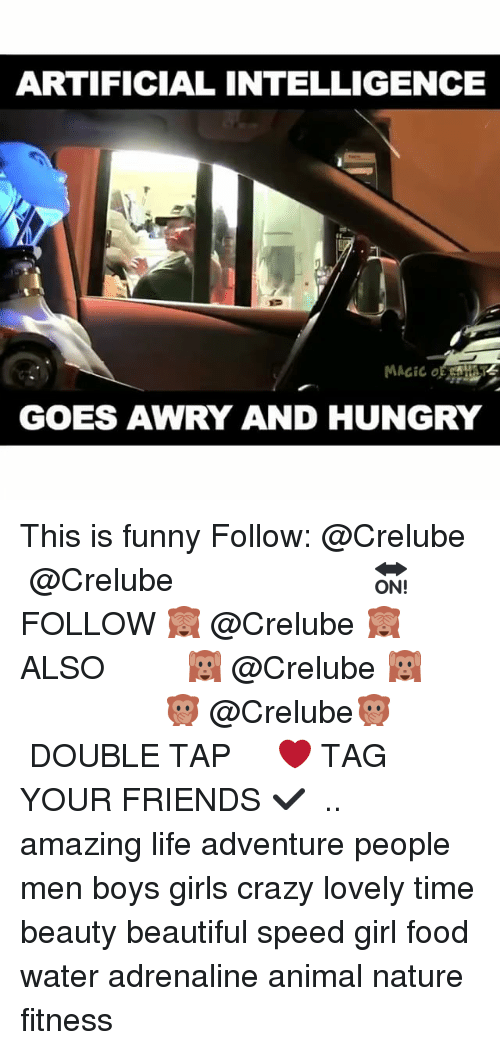 Beautiful, Crazy, and Food: ARTIFICIAL INTELLIGENCE  MAC iCo  GOES AWRY AND HUNGRY This is funny Follow: @Crelube ⠀⠀⠀⠀ ⠀@Crelube ⠀⠀⠀⠀ ⠀⠀ ⠀⠀⠀⠀⠀ ⠀⠀🔛FOLLOW 🙈 @Crelube 🙈 ⠀⠀⠀⠀ ⠀⠀⠀⠀⠀⠀ALSO ⠀ 🙉 @Crelube 🙉 ⠀ ⠀⠀ ⠀ ⠀ ⠀ ⠀ ⠀ ⠀⠀⠀⠀⠀ 🙊 @Crelube🙊 ⠀⠀⠀⠀ ⠀ ⠀⠀⠀⠀ DOUBLE TAP ❤️ TAG YOUR FRIENDS ✔️ ⠀⠀⠀⠀ .. amazing life adventure people men boys girls crazy lovely time beauty beautiful speed girl food water adrenaline animal nature fitness