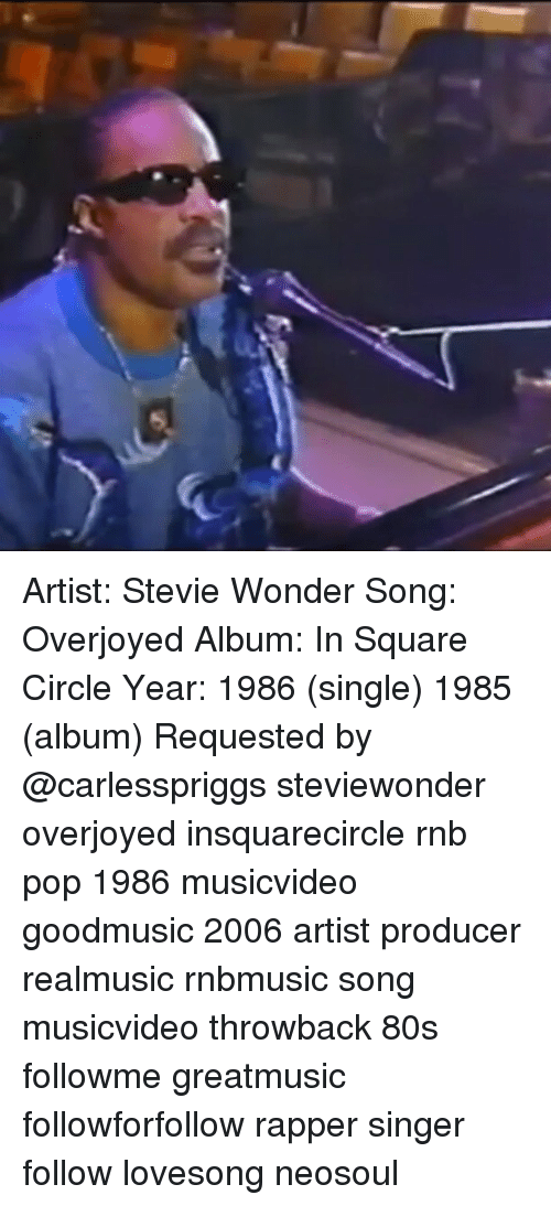 Artist Stevie Wonder Song Overjoyed Album In Square Circle Year 1986