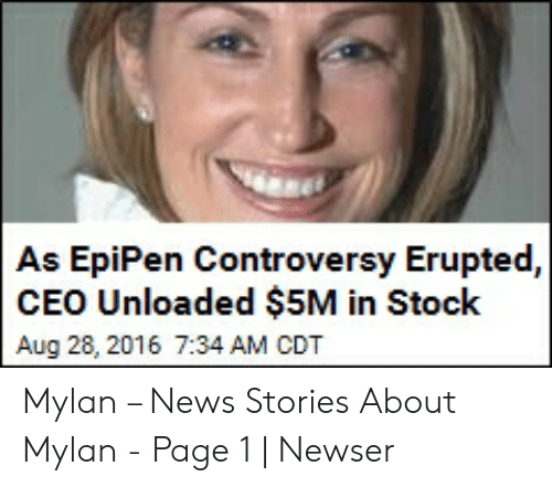 As EpiPen Controversy Erupted CEO Unloaded $5M in Stock Aug