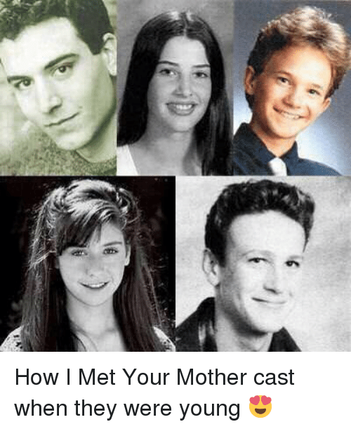 As How I Met Your Mother Cast When They Were Young 😍 | Meme