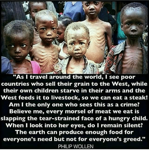 As I Travel Around The World I See Poor Countries Who Sell Their - Poor countries around the world