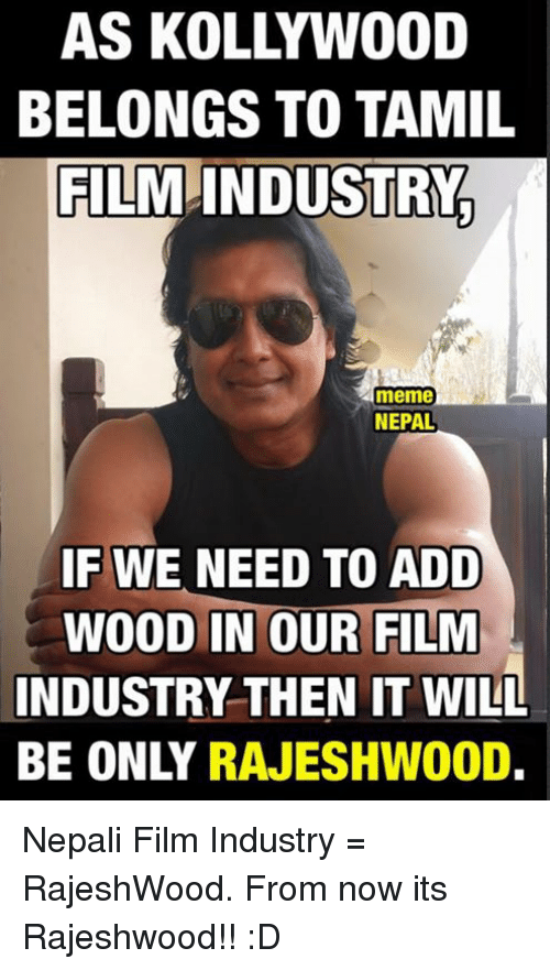 as kollywood belongs to tamil film industry meme nepal if 2656594 as kollywood belongs to tamil film industry meme nepal if we need