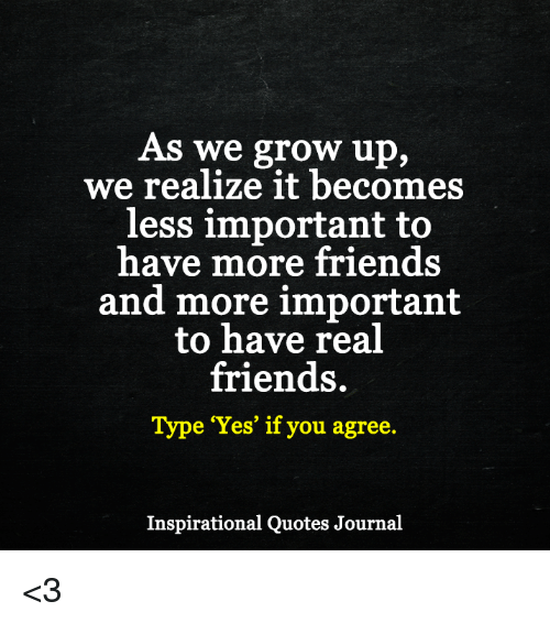 As We Grow Up We Realize It Becomes Less Important To Have More
