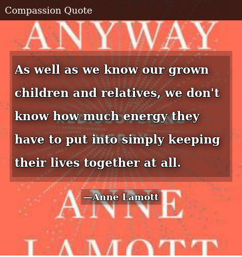 As Well as We Know Our Grown Children and Relatives We Don\'t ...