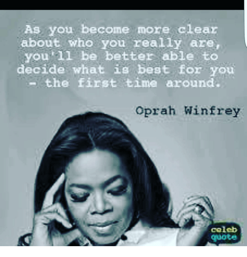Oprah Winfrey New Year Quotes: As You Become More Clear About Who You Really Are You'll