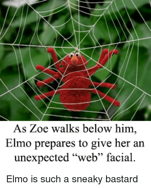 """Elmo, Bertstrips, and Her: As Zoe walks below him,  Elmo prepares to give her an  unexpected """"web"""" facial"""