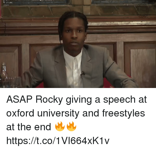 Funny, Rocky, and Asap Rocky: ASAP Rocky giving a speech at oxford university and freestyles at the end 🔥🔥 https://t.co/1VI664xK1v