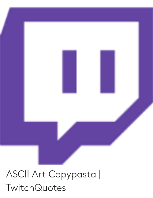 Twitch Quotes 3