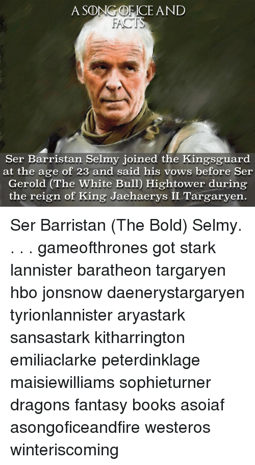 ascongorice and ser barristan selmy joined the kingsguard