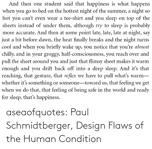 Tumblr, Blog, and Design: aseaofquotes: Paul Schmidtberger, Design Flaws of the Human Condition