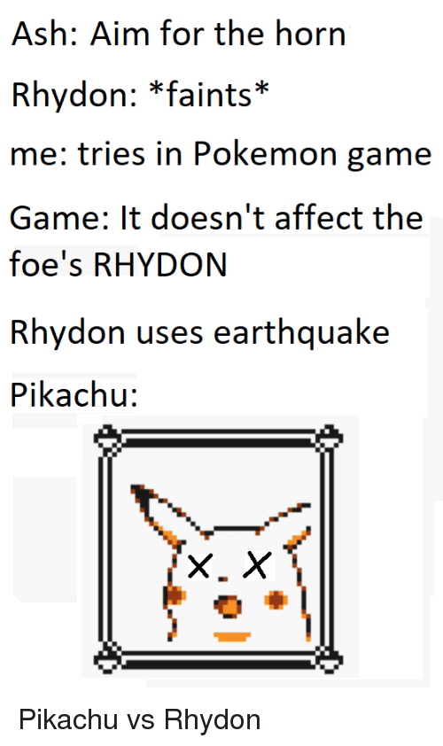 Ash Aim For The Horn Rhydon Faints Me Tries In Pokemon Game Game
