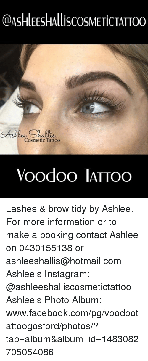 SAshlee Shallis Cosmetic Tattoo Voodoo TATTOO Lashes & Brow Tidy by