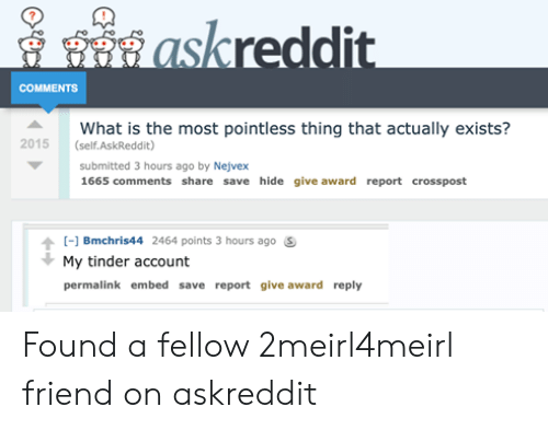 Askreddit COMMENTS What Is the Most Pointless Thing That