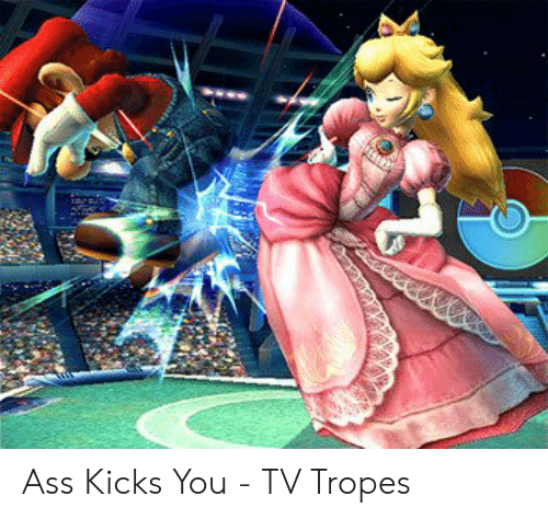 Ass Kicks You Tv Tropes Tv Tropes Meme On Me Me The theme song just the way i am, performed by canadian singer. meme