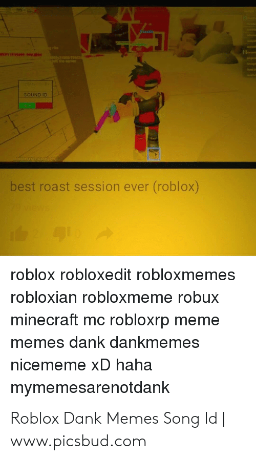 Assin Ve Sound Id Best Roast Session Ever Roblox 79 Views Roblox