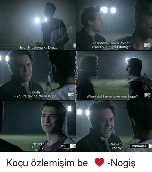 Memes, Work, and Hope: Assistant Coach.What  Hey! Nice work, Diaz.  exactly are you doing?  Drills.  - You're giving them hope  When did I ever give you hope?  Neve  Exactl  Never.  - Exactly Koçu özlemişim be ♡❤ -Nogiş