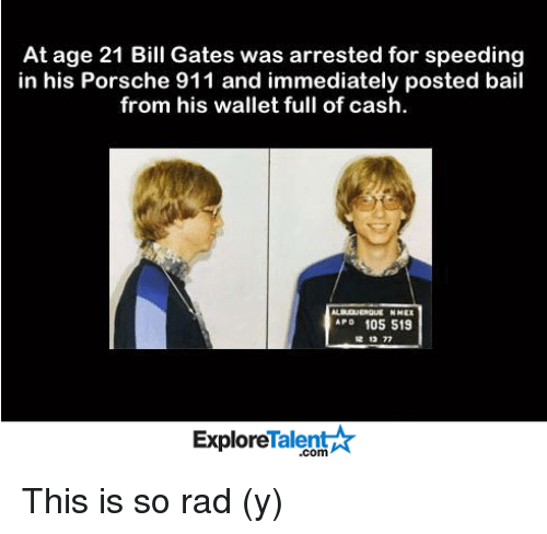 at age 21 bill gates was arrested for speeding in 11152436 ✅ 25 best memes about bill gates bill gates memes,Bill Gate Meme