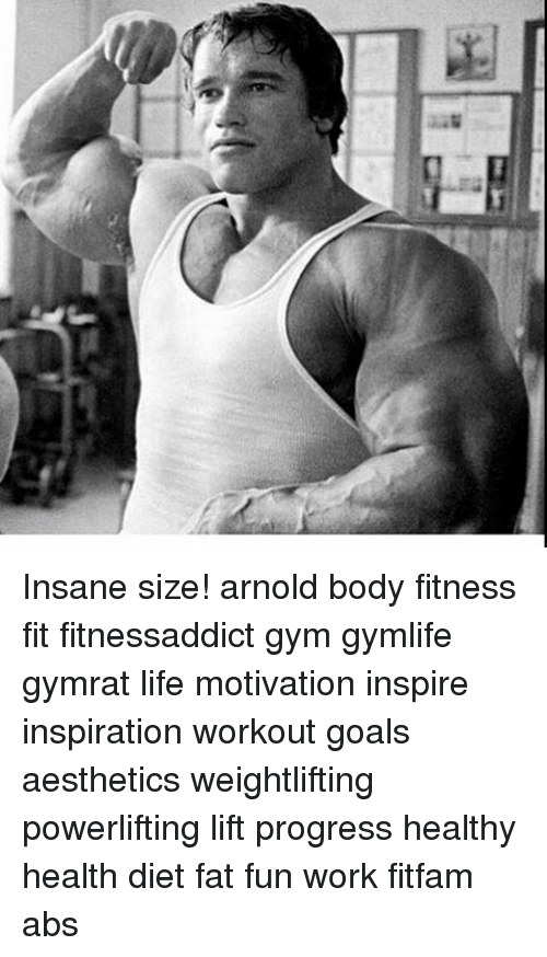 At Insane Size Arnold Body Fitness Fit Fitnessaddict Gym Gymlife