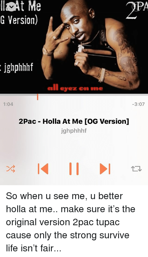At Me G Version 2pa Ighphhhf All Eyez 104 307 2pac Holla At Me Og
