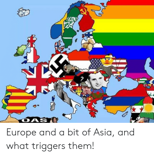 Europe, Asia, and Them: at  OAS Europe and a bit of Asia, and what triggers them!