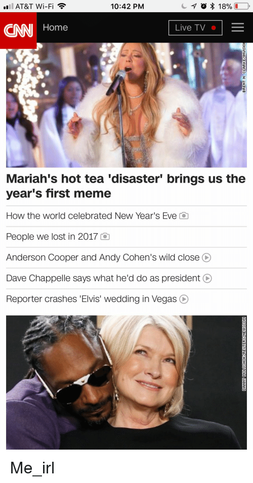 cnn.com, Meme, and Las Vegas: AT&T Wi-Fi  10:42 PM  CNN Home  Live TV  Mariah's hot tea 'disaster' brings us the  year's first meme  How the world celebrated New Year's Eve C  People we lost in 2017 Q  Anderson Cooper and Andy Cohen's wild close O  Dave Chappelle says what he'd do as president O  Reporter crashes 'Elvis' wedding in Vegas O Me_irl
