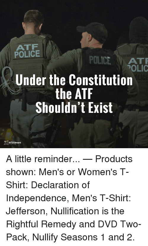 Memes, Police, and Constitution: ATF POLICE POLICEAT POLIC Under the  Constitution the ATF