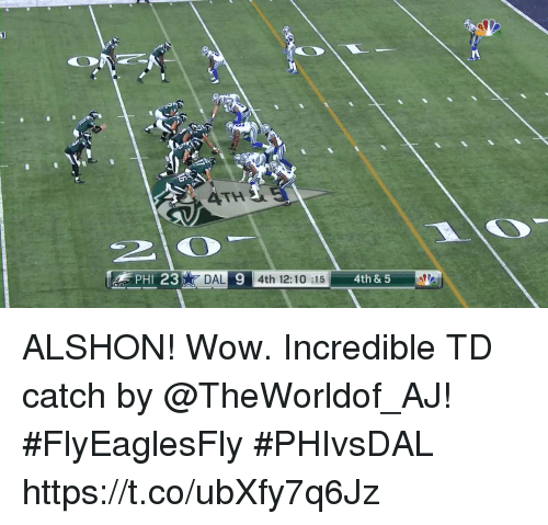 Memes, Wow, and 🤖: ATH  2  PHI 23D  DAL 9 4th 12:10 :15  4th & 5 ALSHON! Wow.  Incredible TD catch by @TheWorldof_AJ! #FlyEaglesFly #PHIvsDAL https://t.co/ubXfy7q6Jz