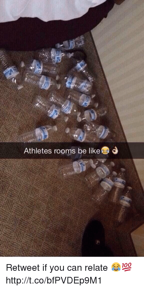 Athletes Rooms Be Like 111 Retweet if You Can Relate