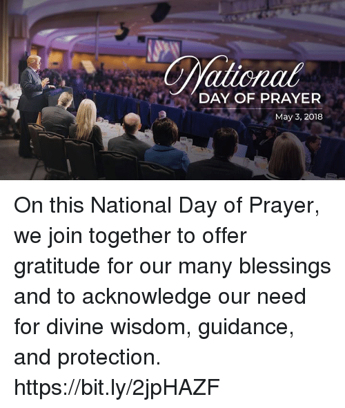 Ationat DAY OF PRAYER May 3 2018 on This National Day of Prayer We