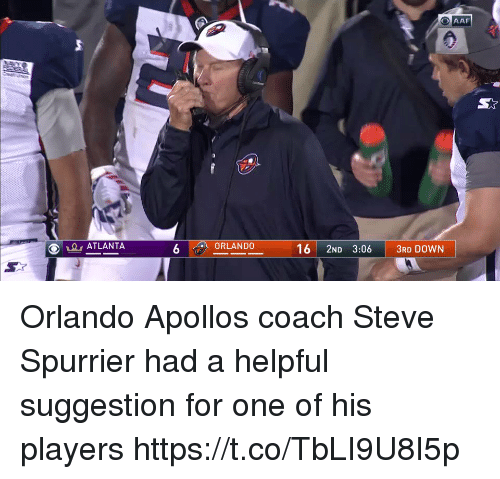 Sports, Orlando, and Atlanta: ATLANTA  6 ORLANDO  16  2ND 3:06 3RD DOWN Orlando Apollos coach Steve Spurrier had a helpful suggestion for one of his players https://t.co/TbLI9U8I5p