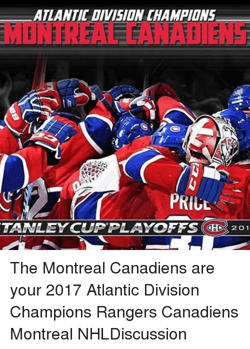 atlantic division champions priul tanley cup playoffs chdk 201 the 18496358 ✅ 25 best memes about montreal canadiens montreal canadiens memes,Montreal Canadians Memes