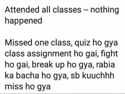 Attended All Classes Nothing Happened Missed One Class Quiz