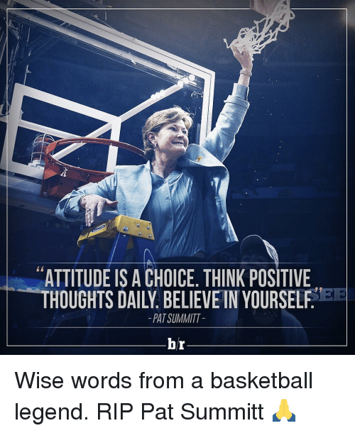 attitude is a choice think positive patsummitt hr wise words 2940565 attitude is a choice think positive patsummitt hr wise words from